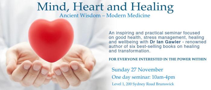 Mind, Heart Healing with Ian Gawler